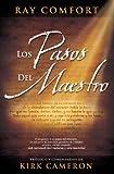 Los pasos del Maestro / Way of the Master, The (Spanish Edition)