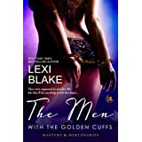 The Men with the Golden Cuffs (Masters and Mercenaries) ~ Lexi Blake