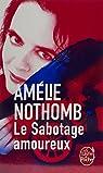 Le Sabotage amoureux par Nothomb
