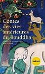Contes des vies ant�rieures du Bouddha