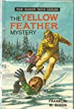Yellow Feather Mystery (Hardy boys mystery stories / Franklin W Dixon) (0001605283) by Dixon, Franklin W