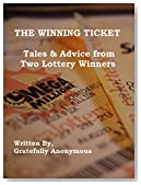 The Winning Ticket: Tales & Advice from Two Lottery Winners