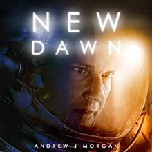 New Dawn Audiobook by Andrew J. Morgan Narrated by Paul Boehmer