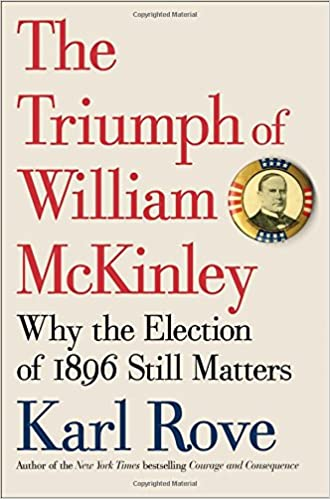 Rove – The Triumph of William Mckinley