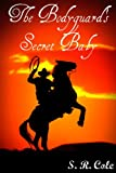 img - for The Bodyguard's Secret Baby (White Hill Ranch) book / textbook / text book