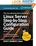 The Accidental Administrator: Linux S...