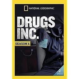 Drugs, Inc. Season 6
