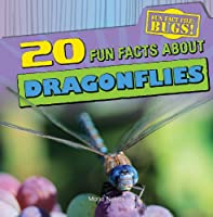 20 Fun Facts about Dragonflies (Fun Fact File: Bugs!)