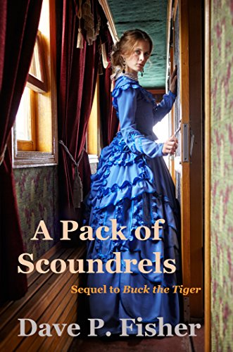 Book: A Pack of Scoundrels by Dave P. Fisher