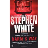 Harm's Way (Alan Gregory) ~ Stephen White