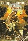 Loups-garous et vampires par Villeneuve