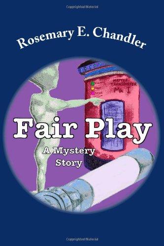 Fair Play: A Mystery Story