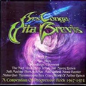 Ars Longa Vita Brevis: A Compendium Of Progressive Rock 1967-1974