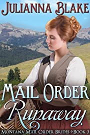 Mail Order Runaway (Montana Mail Order Brides, Book 3)