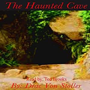 The Haunted Cave Audiobook