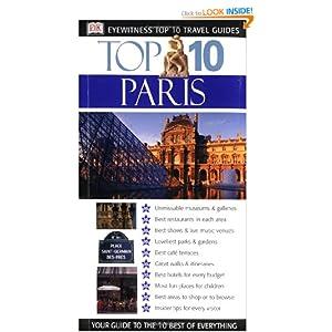 Eyewitness Top 10 Travel Guide to Paris (Eyewitness Travel Top 10)