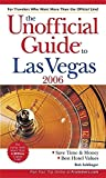 img - for The Unofficial Guide to Las Vegas 2006 (Unofficial Guides) book / textbook / text book