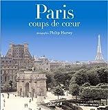 echange, troc Philip Harvey - Paris : Coups de coeur, Edition blingue français-anglais