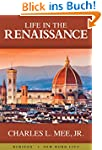 Life in the Renaissance (English Edit...