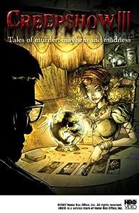 Creepshow III: Tales of Murder, Mayhem and Madness