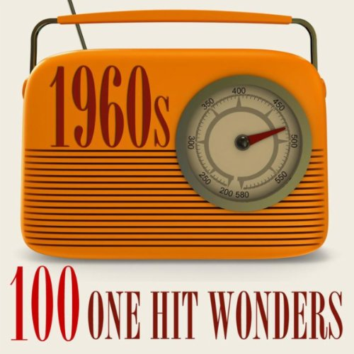 100 One-Hit Wonders 1960s