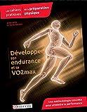 Les cahiers pratiques de la pr�paration physique -D�velopper son endurance et sa VO2max