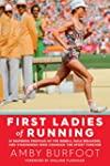 First Ladies of Running:�22 Inspiring...