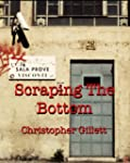 Scraping The Bottom (English Edition)