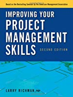 Improving Your Project Management Skills, 2nd Edition ebook download