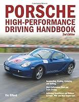 Porsche High-Performance Driving Handbook by Motorbooks