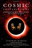 img - for Cosmic Conversations: Dialogues on the Nature of the Universe and the Search for Reality book / textbook / text book