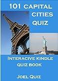 101 Capital Cities Quiz : Interactive Kindle Quiz Book