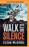 Walk Into Silence (Jo Larsen)