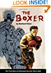 The Boxer: The True Story of Holocaus...