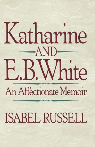 Image for Katharine & E B White