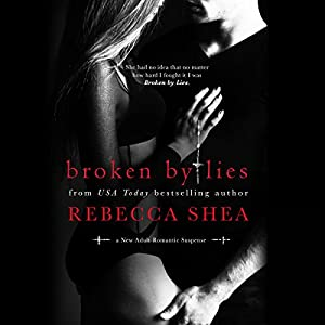 Broken By Lies Audiobook