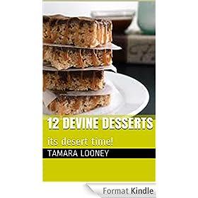 12 devine desserts: its desert time! (devine deserts) (English Edition)
