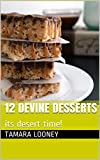 img - for 12 devine desserts: its desert time! (devine deserts) book / textbook / text book