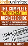 The Complete Tax Preparation Business...