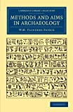 Methods and Aims in Archaeology (Cambridge Library Collection - Egyptology)