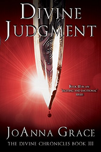 JoAnna Grace - Divine Judgment (The Divine Chronicles Book 3)