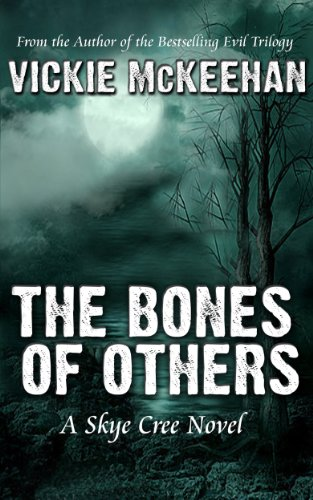 The Bones of Others (A Skye Cree Novel)
