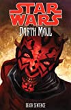 Star Wars - Darth Maul: Death Sentence