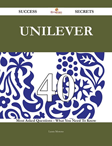 unilever-40-success-secrets-40-most-asked-questions-on-unilever-what-you-need-to-know