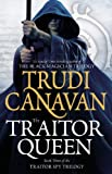 The Traitor Queen (Traitor Spy Trilogy) Trudi Canavan
