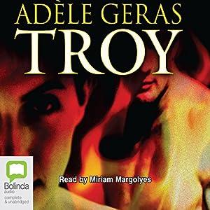 Troy | [Adele Geras]