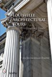 Louisville Architectural Tours: 19th Century Gems