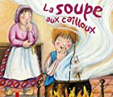 img - for La Soupe aux cailloux book / textbook / text book