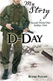 D-day: A Second World War Soldier, 1944 (My Story)