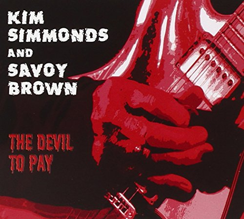 Kim Simmonds And Savoy Brown-The Devil To Pay-CD-FLAC-2015-NBFLAC Download